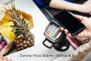 Covid 19 Scams - Support & Advice